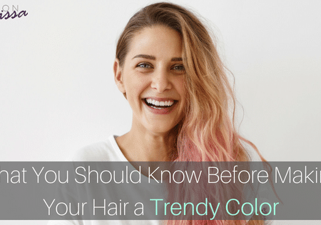 What You Should Know Before Making Your Hair a Trendy Color